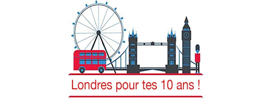 Tous à Londres pour tes 10 ans !